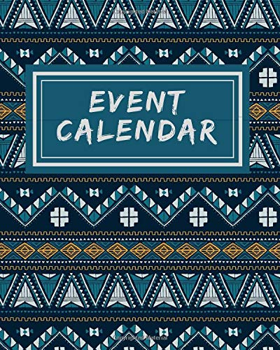 Event Calendar: Record All Your Important Events & Celebrations for Easy Access (Occasion Reminder, Band 81) (Card Business Brauch)