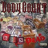 Body Count: Born Dead (Audio CD)