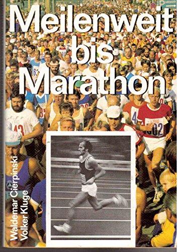 Meilenweit bis Marathon