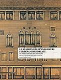 Le stagioni dell'ingegnere Ferdinando Forlati. Un protagonista del restauro nelle Venezie del Novecento