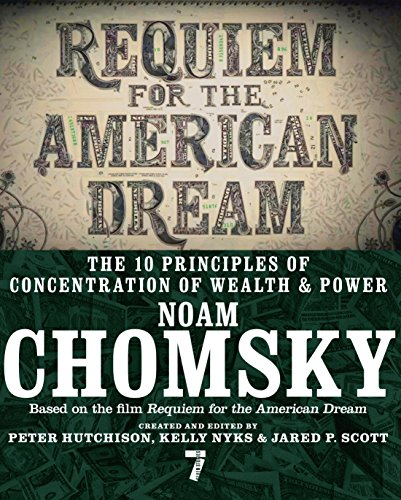 requiem-for-the-american-dream-the-principles-of-concentrated-weath-and-power