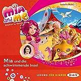 Mia und die schwimmende Insel (Mia and Me 14)