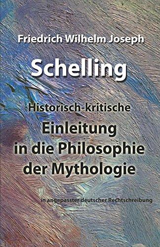 Einleitung in die Philosophie der Mythologie: in angepasster deutscher Rechtschreibung