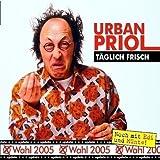 Urban Priol ´Täglich Frisch: Update Wahl 2005´