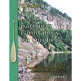Guide des Parcours Canotables du Quebec Tome 2