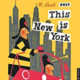 This Is New York 2017 Wall Calendar (Square Wall)