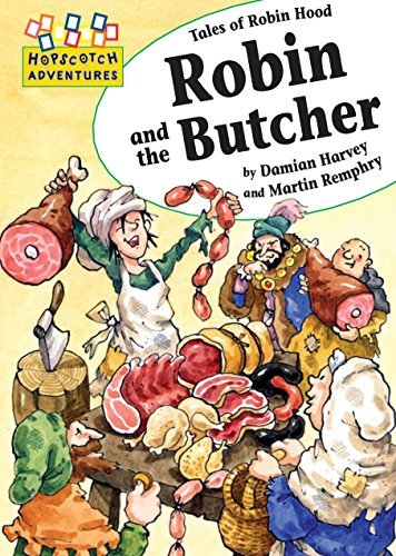Robin and the Butcher (Hopscotch Adventures) by Damian Harvey (2009-07-30)