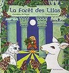 La For�t des Lilas