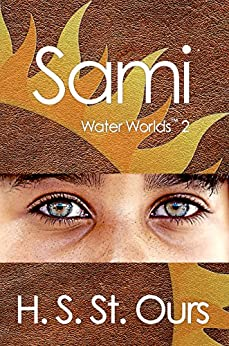 Sami (Water Worlds Book 2) by [St. Ours, H. S.]