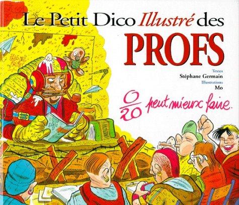 Le Petit Dictionnaire illustré des professeurs