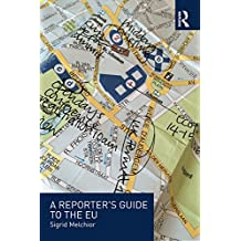 A Reporter's Guide to the EU