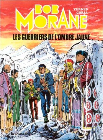 Bob Morane, tome 11 : Les Guerriers de l'Ombre Jaune
