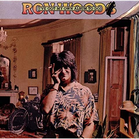 I've Got My Own Album to Do by Ron Wood