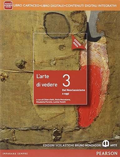 Arte di vedere. Ediz. rossa. Per le Scuole superiori. Con e-book. Con espansione online: 3