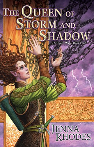 The Queen of Storm and Shadow (Elven Ways Book 4) (English Edition)