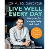 Live Well Every Day: Your Plan for a Happy Body and Mind