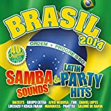 Brasil 2014 - Samba Sounds & Latin Party Hits