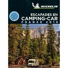 Michelin Camping Car France 2018 (MICHELIN Campingführer)