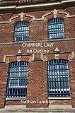 Criminal Law: An Outline