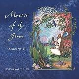 Master of the Jinn: A Sufi Novel