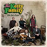 We Got Love - the Kelly Family