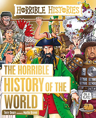 Horrible Histories: Horrible History of the World (English Edition)