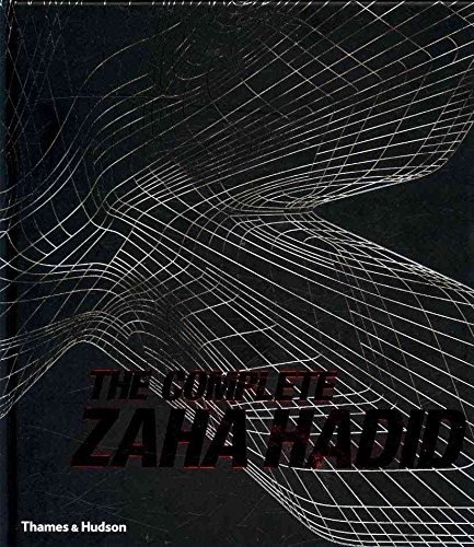 [(The Complete Zaha Hadid)] [By (author) Aaron Betsky] published on (May, 2009)