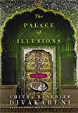 The Palace of Illusions by Chitra Banerjee Divakaruni (2008-02-01)