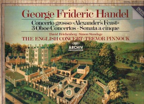 """Händel: Concerto grosso """"Alexander´s Feast"""" / 3 Oboe Concertos / Sonata A 5 [Vinyl LP] [Schallplatte]"""