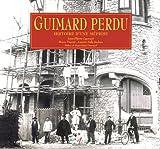 Guimard perdu - Histoire d'une méprise