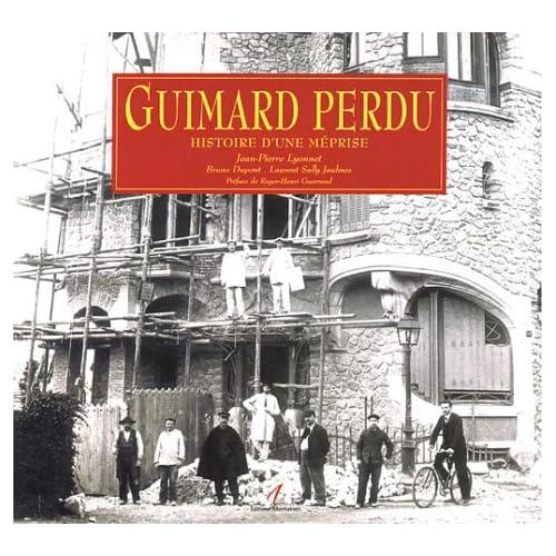 Guimard perdu : Histoire d'une méprise