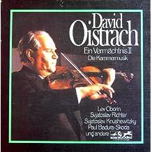 David Oistrach: Ein Vermächtnis II. Die Kammermusik. 4 Vinyl LP's Box Set)