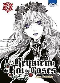 Le Requiem du Roi des roses, tome 8 par Aya Kanno