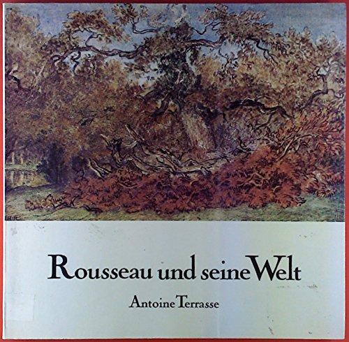 Rousseau und seine Welt. Übersetzt von Hartmult W. Honzera und Dieter Teichert. Skizzenbücher