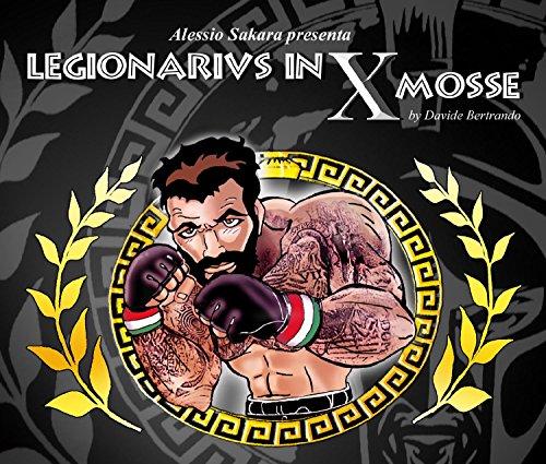 Legionarivs in X Mosse