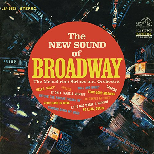 The New Sound of Broadway