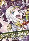 Friends Games T06 par Mikoto