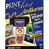 Print Artist Grußkarten. CD- ROM für Windows 95/98/ NT 4.0. 9.500 Cliparts, 2000 Vorlagen, E- Mail- Funktion E- Cards