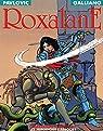 Roxalane, tome 1 : Roxalane par Galliano