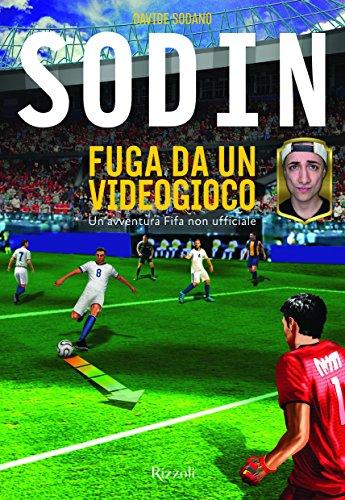 scaricare ebook gratis Fuga da un videogioco. Un'avventura Fifa non ufficiale PDF Epub