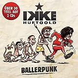 Songtexte von Ikke Hüftgold - Ballerpunk