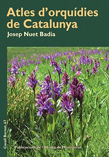 Atles d'orquídies de Catalunya (Cavall Bernat)