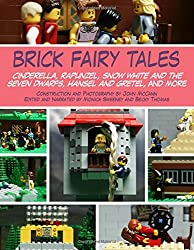 Brick Fairy Tales: Cinderella, Rapunzel, Snow White and the Seven Dwarfs, Hansel and Gretel, and More