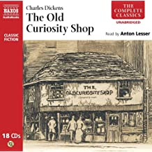 The Old Curiosity Shop (Classic Fiction) (Complete Classics)