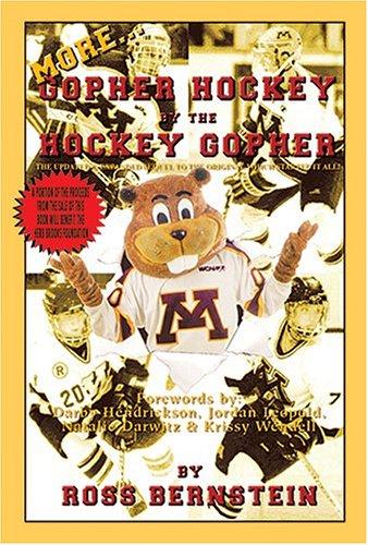 More. Gopher Hockey by the Hockey Gopher por Ross Bernstein