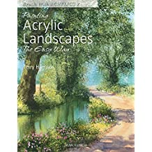 Painting Acrylic Landscapes the Easy Way: Brush with Acrylics 2
