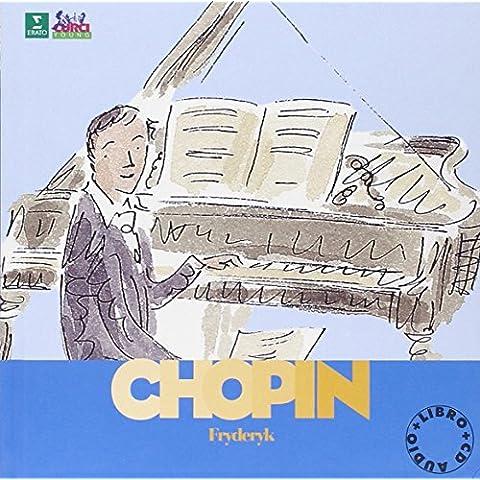 Chopin. Alla scoperta dei compositori. Con (Chopin Libro)