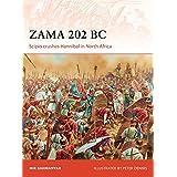 Zama 202 BC: Scipio Crushes Hannibal in North Africa (Campaign)