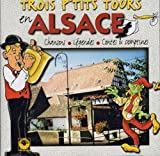 """Afficher """"Trois p'tits tours en Alsace"""""""