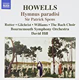 Howells: Hymnus paradisi; Sir Patrick Spens